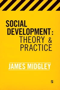 Social Development: Theory and Practice