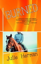 Burned by Julie Herman