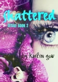 Shattered (DESIRE Series #2)