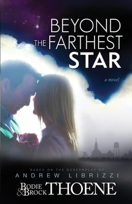 Book Beyond the Farthest Star: A Novel by Bodie and Brock Thoene