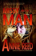 Missy and the Man by Annie Reed