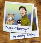 Say Cheesy: A Get Fuzzy Collection by Darby Conley