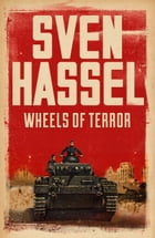 Wheels of Terror by Sven Hassel