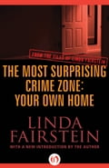 The Most Surprising Crime Zone: Your Own Home 02761d03-ffd6-4b95-989b-960f2c705999
