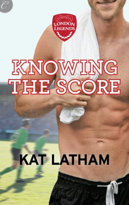 Book Knowing the Score by Kat Latham