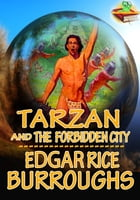 Tarzan: Tarzan and the Forbidden City: Adventure Tale of Tarzan by Edgar Rice Burroughs