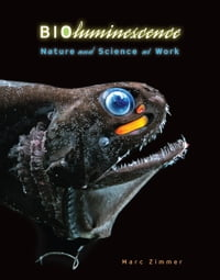 Bioluminescence: Nature and Science at Work