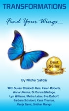 Transformations: Find Your Wings by Safdar Nilofer