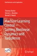 Machine Learning Control - Taming Nonlinear Dynamics and Turbulence 5affc9c8-440e-48b8-8d0f-22380f4a24b1