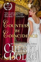 Countess by Coincidence (House of Haverstock, Book 3) by Cheryl Bolen