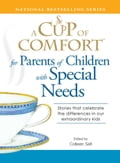 A Cup of Comfort for Parents of Children with Special Needs b238ed67-b5f9-425c-b2c6-ffdc964d81c7