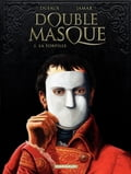 Double Masque - tome 1 - Torpille