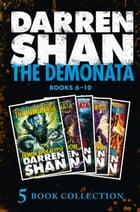 The Demonata 6-10 (Demon Apocalypse; Death's Shadow; Wolf Island; Dark Calling; Hell's Heroes) (The Demonata) by Darren Shan