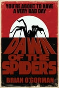 Dawn of the Spiders 7e10c631-1a28-4f7b-9cfb-18ea0ba17d6d