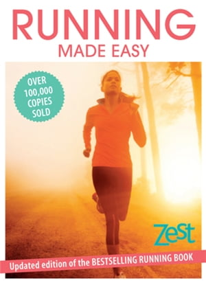 Running Made Easy Updated edition of the bestselling running book