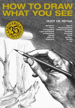 Book How to Draw What You See by Rudy De Reyna
