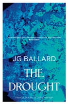 The Drought by J. G. Ballard