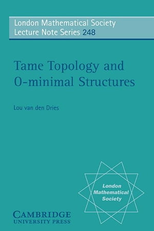 Tame Topology and O-Minimal Structures