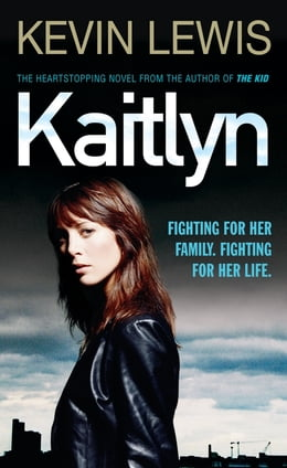 Book Kaitlyn by Kevin Lewis