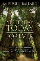 Yesterday, Today, and Forever by Ballard