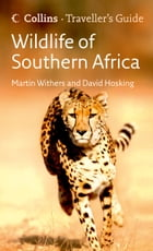 Wildlife of Southern Africa (Traveller's Guide) by David Hosking