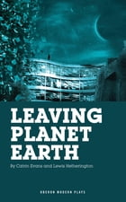 Leaving Planet Earth by Lewis Hetherington
