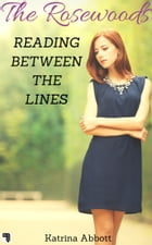 Reading Between the Lines by Katrina Abbott