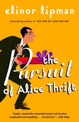 Book The Pursuit of Alice Thrift by Elinor Lipman