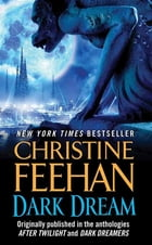 Dark Dream: A Novella by Christine Feehan