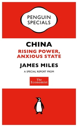 Book The Economist: China: Rising Power, Anxious State by The Economist