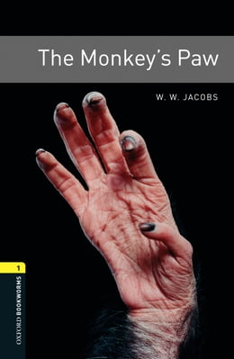 Book The Monkey's Paw Level 1 Oxford Bookworms Library by W. W. Jacobs