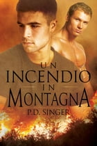 Un incendio in montagna by P.D. Singer
