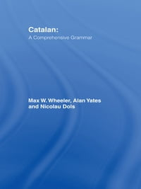 Catalan: A Comprehensive Grammar