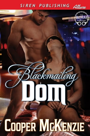 Blackmailing Dom