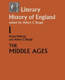Book The Literary History of England by Malone, Kemp