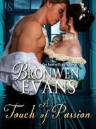 A Touch of Passion: A Disgraced Lords Novel by Bronwen Evans
