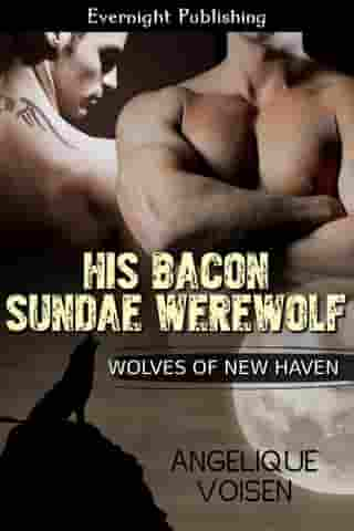 His Bacon Sundae Werewolf