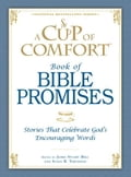 A Cup of Comfort Book of Bible Promises 4f17b73d-650d-4820-97fa-9fe9f99cd302