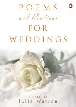 Book Poems and Readings for Weddings by Julia Watson