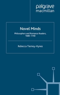 Novel Minds: Philosophers and Romance Readers, 1680-1740