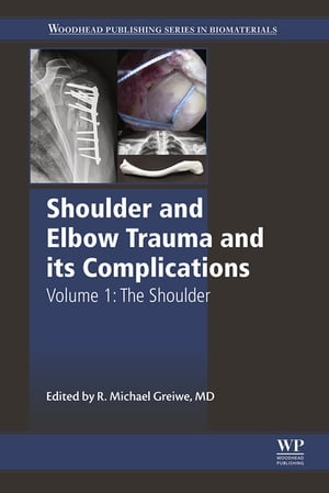 Shoulder and Elbow Trauma and its Complications The Shoulder