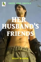 Her Husband's Friends by Susan Warner