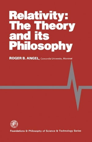 Relativity: The Theory and Its Philosophy
