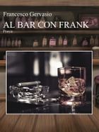 Al bar con Frank by Francesco Gervasio