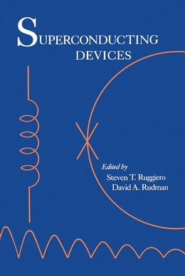 Book Superconducting Devices by Ruggiero, Steven T.