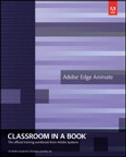Book Adobe Edge Animate Classroom in a Book by Adobe Creative Team