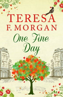Book One Fine Day by Teresa F. Morgan