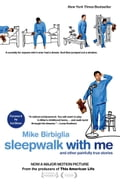 Sleepwalk with Me e754a329-a5fb-4d09-a326-7ddfb9c26d95