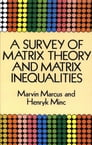 A Survey of Matrix Theory and Matrix Inequalities Cover Image