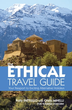 The Ethical Travel Guide Your Passport to Exciting Alternative Holidays